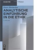 Analytische Einführung in die Ethik von Dieter Birnbacher