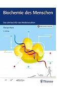 Biochemie des Menschen Das Lehrbuch für das Medizinstudium Florian Horn