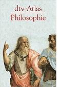 dtv-Atlas Philosophie von Peter Kunzmann