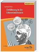 Einführung in die Erkenntnistheorie von Gerhard Ernst