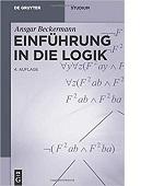 Einführung in die Logik von Ansgar Beckermann