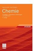 Chemie Grundlagen Aufbauwissen Anwendung und Experimente Peter Kurzweil Paul Scheipers