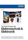 Der leichte Einstieg in die Elektrotechnik & Elektronik Bo Hanus