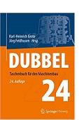 Dubbel Taschenbuch für den Maschinenbau Karl-Heinrich Grote Jörg Feldhusen