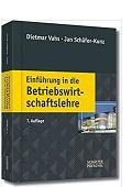 Einführung in die Betriebswirtschaftslehre Dietmar Vahs Jan Schäfer-Kunz