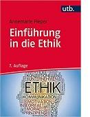 Einführung in die Ethik von Annemarie Pieper