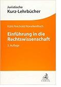 Einführung in die Rechtswissenschaft Kristian Kühl Hermann Reichold Michael Ronellenfitsch