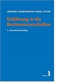 Einführung in die Rechtswissenschaften Christoph Grabenwarter Georg Kodek