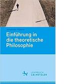 Einführung in die theoretische Philosophie von Johannes Hübner