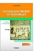 Fachsprache Medizin im Schnellkurs Für Studium und Berufspraxis Axel Karenberg