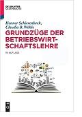 Grundzüge der Betriebswirtschaftslehre Henner Schierenbeck Claudia B. Wöhle