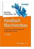 Handbuch Maschinenbau Grundlagen und Anwendungen der Maschinenbau-Technik Alfred Böge