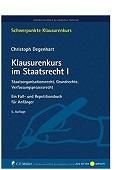 Klausurenkurs im Staatsrecht I Christoph Degenhart
