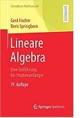 Lineare Algebra Eine Einführung für Studienanfänger Gerd Fischer