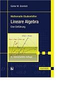 Lineare Algebra Eine Einführung Günter M. Gramlich