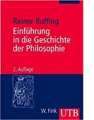 Einführung in die Geschichte der Philosophie von Reiner Ruffing