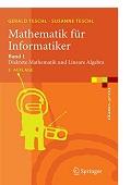 Mathematik für Informatiker Gerald Teschl Susanne Teschl