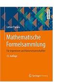 Mathematische Formelsammlung für Ingenieure und Naturwissenschaftler Lothar Papula