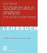 Sozialstrukturanalyse Einführung Jörg Rössel