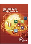 Tabellenbuch Elektrotechnik XXL Tabellen Formeln Normenanwendungen Häberle