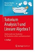 Tutorium Analysis 1 und Lineare Algebra 1 Florian Modler Martin Kreh