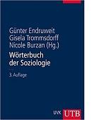 Wörterbuch der Soziologie Günther Endruweit