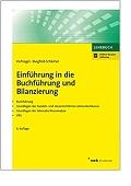 Einführung in die Buchführung und Bilanzierung Buchführung Grundlagen des handels- und steuerrechtlichen Jahresabschlusses Grundlagen der Jahresabschlussanalyse IFRS Wolfgang Hufnagel Burgfeld-Schächer