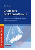 Grundkurs Funktionentheorie Eine Einführung in die komplexe Analysis und ihre Anwendungen Klaus Fritzsche