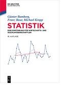 Statistik Eine Einführung für Wirtschafts- und Sozialwissenschaftler Bamberg Baur Krapp